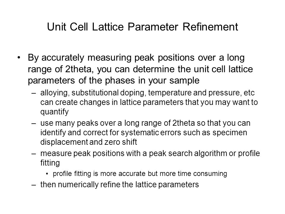 Unit Cell Lattice Parameter Refinement
