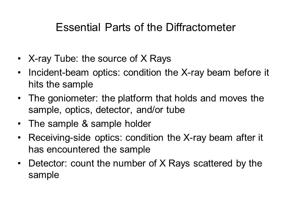 Essential Parts of the Diffractometer