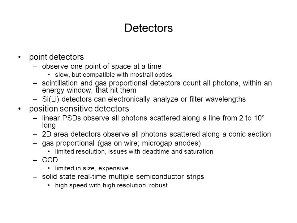 Detectors point detectors position sensitive detectors