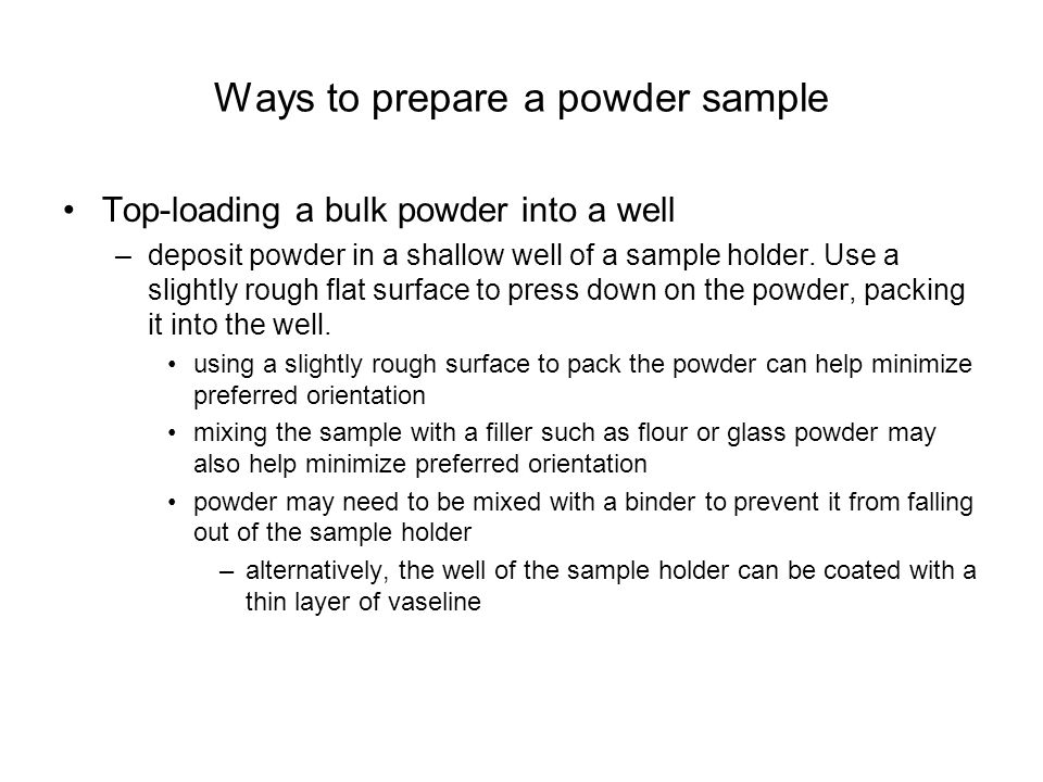 Ways to prepare a powder sample