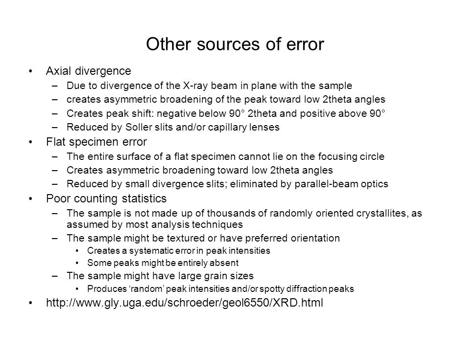 Other sources of error Axial divergence Flat specimen error