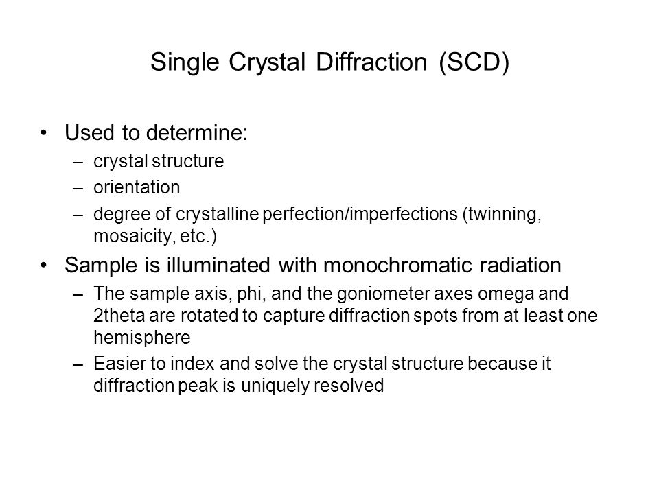 Single Crystal Diffraction (SCD)