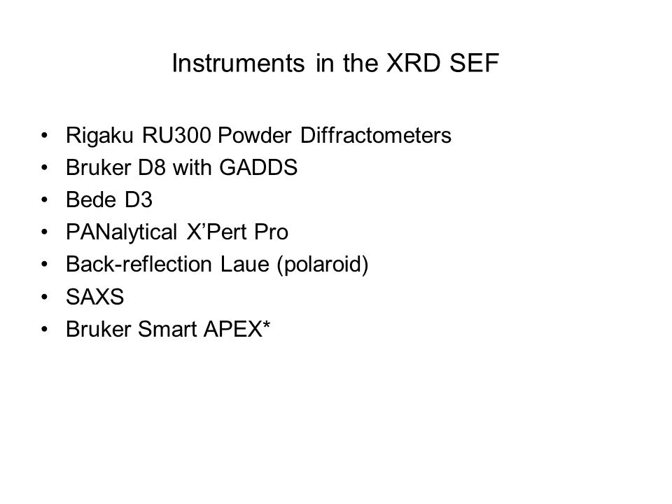 Instruments in the XRD SEF