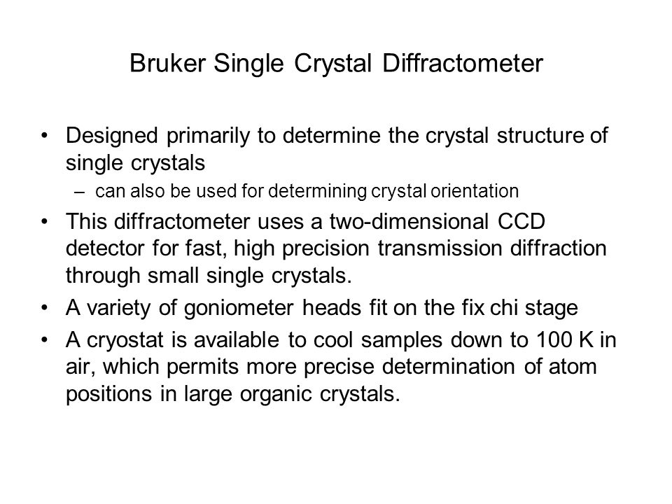 Bruker Single Crystal Diffractometer