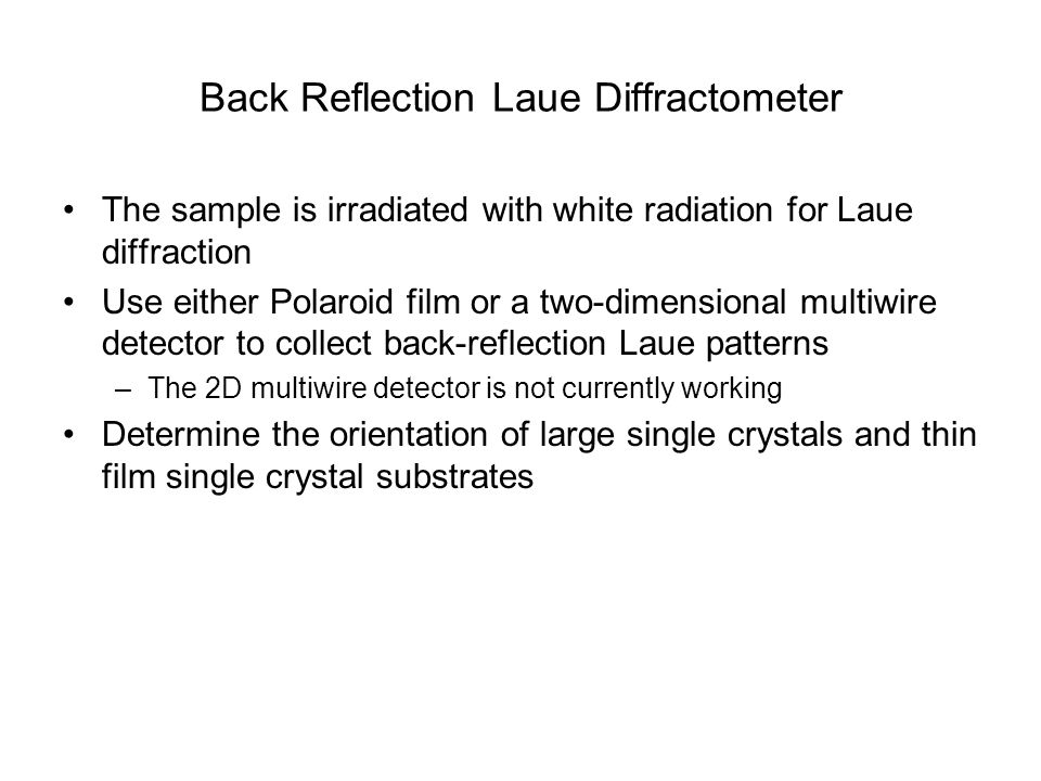 Back Reflection Laue Diffractometer