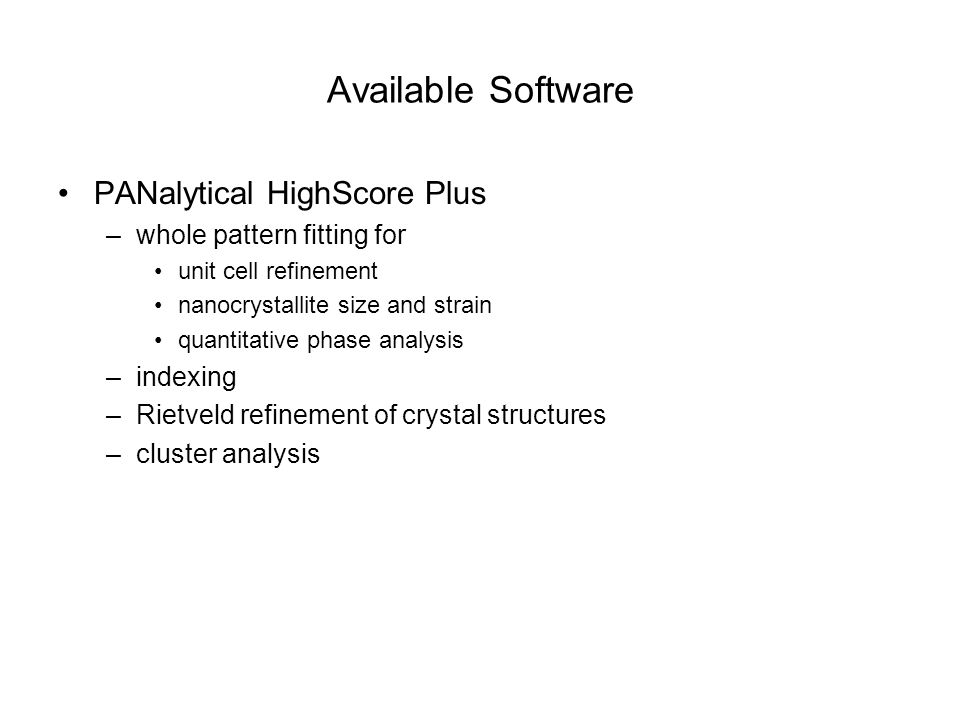 Available Software PANalytical HighScore Plus