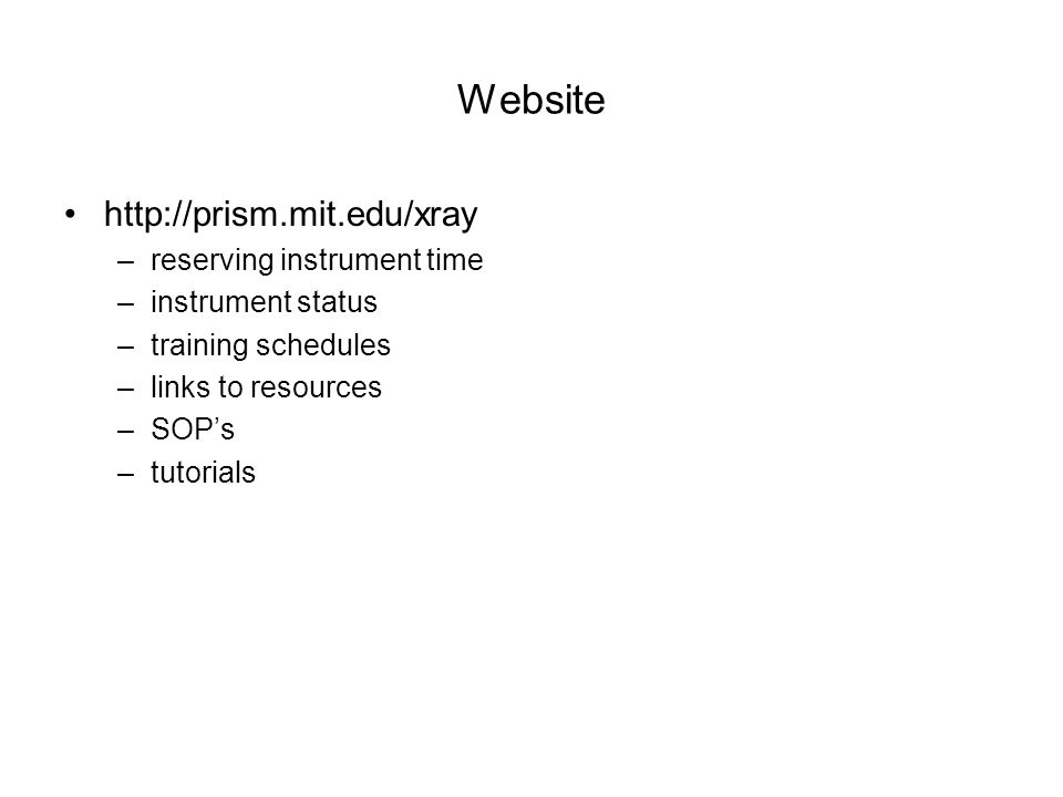 Website http://prism.mit.edu/xray reserving instrument time