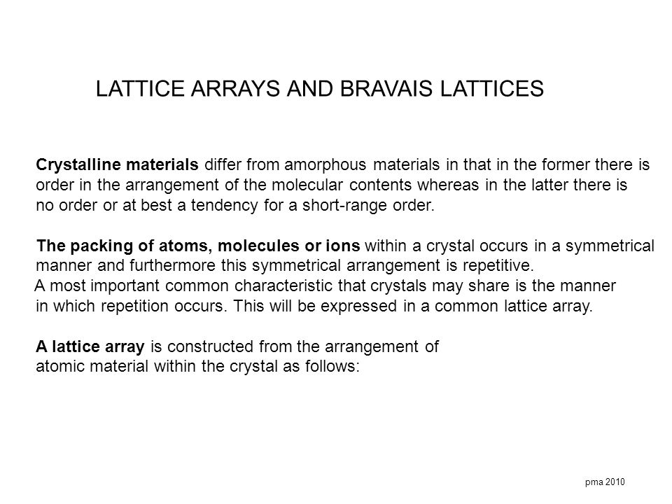 LATTICE ARRAYS AND BRAVAIS LATTICES