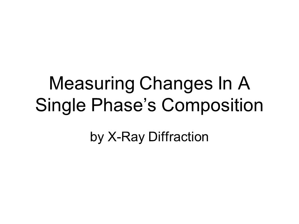 Measuring Changes In A Single Phase's Composition