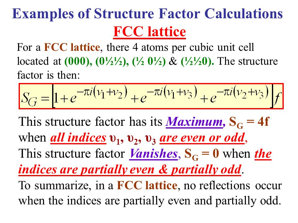 Examples of Structure Factor Calculations
