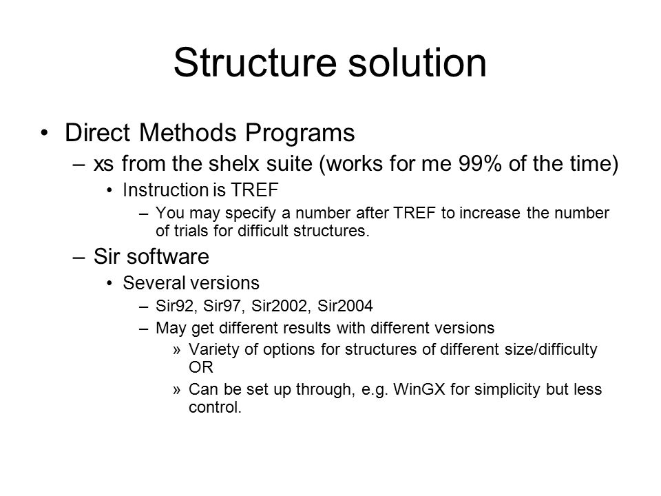 Structure solution Direct Methods Programs