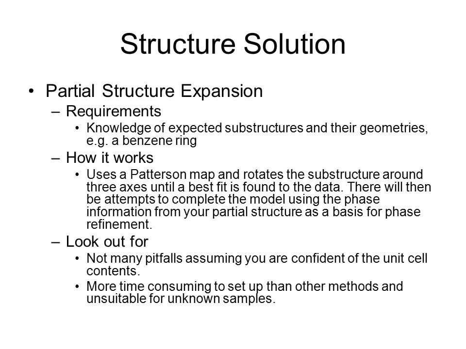 Structure Solution Partial Structure Expansion Requirements