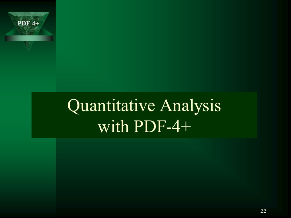 Quantitative Analysis with PDF-4+