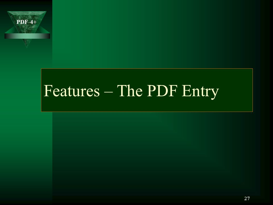Features – The PDF Entry
