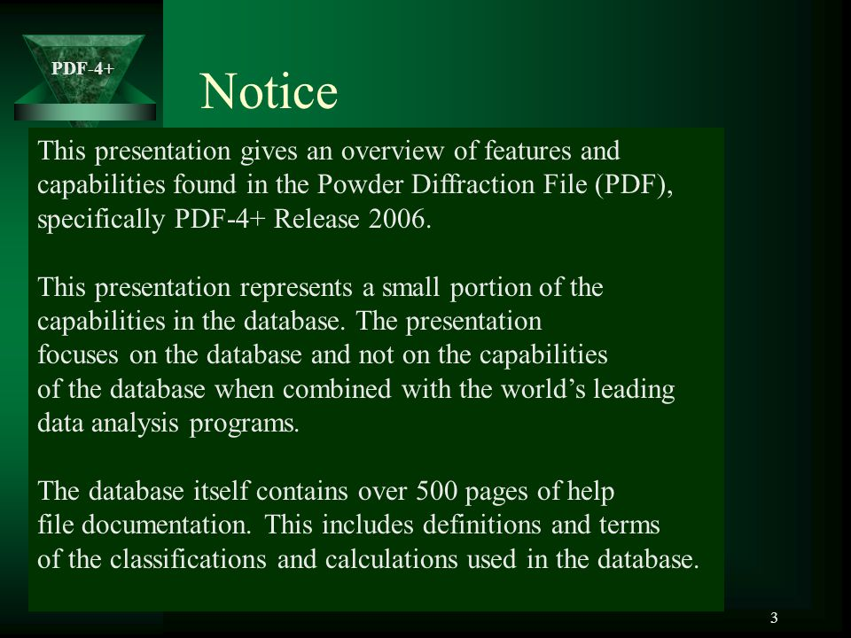 Notice This presentation gives an overview of features and