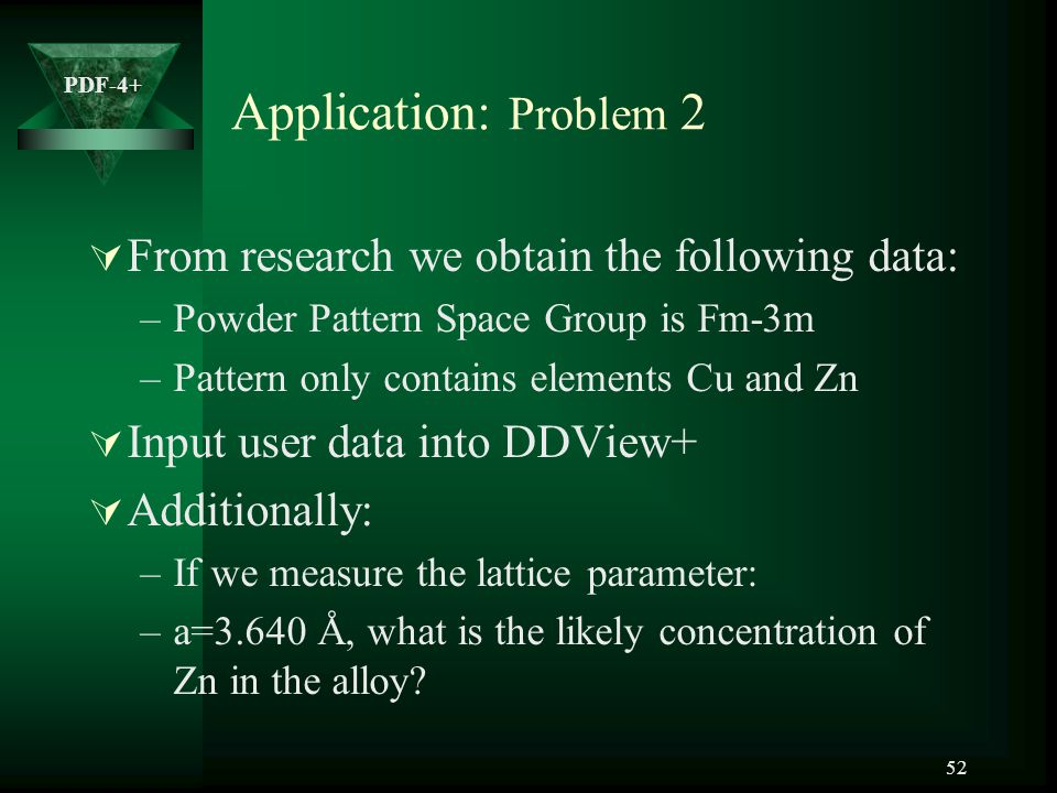 Application: Problem 2 From research we obtain the following data: