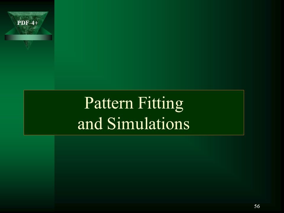 Pattern Fitting and Simulations