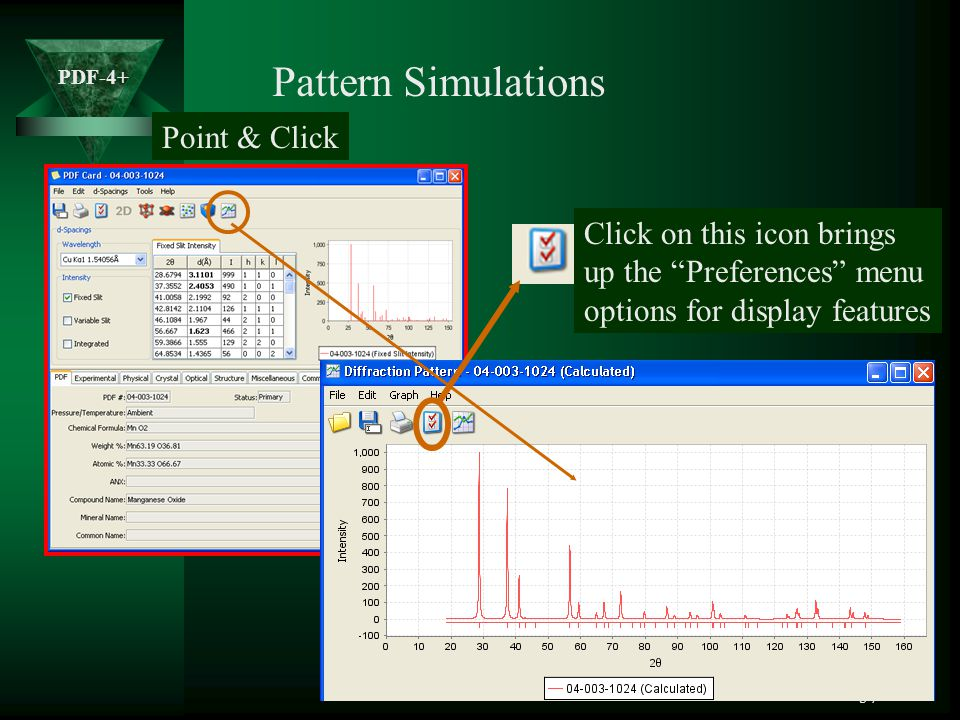 Pattern Simulations Point & Click Click on this icon brings