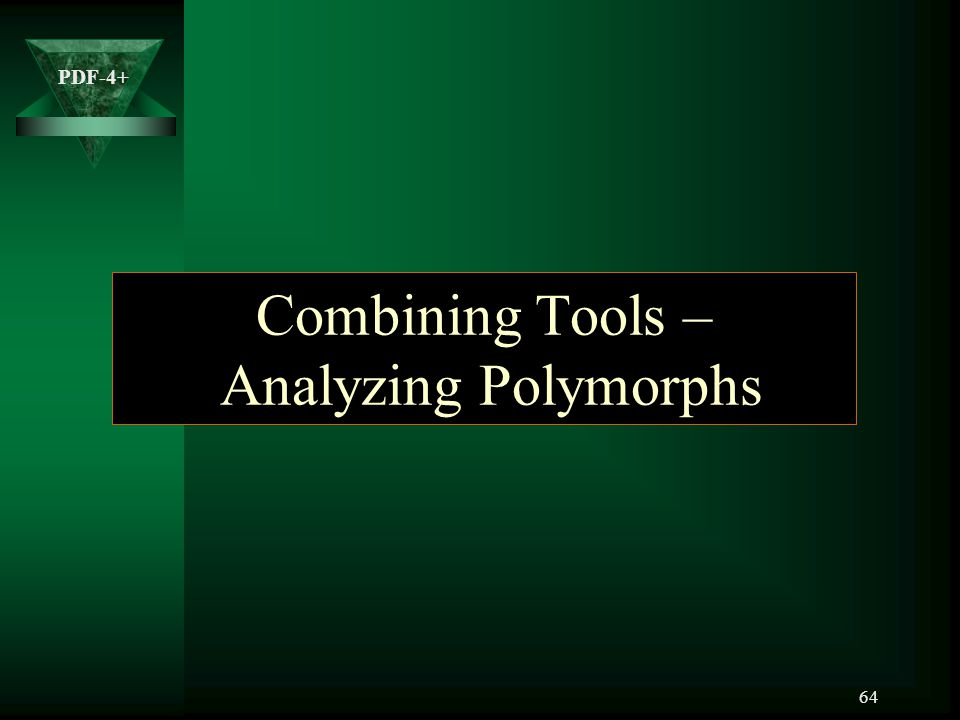 Combining Tools – Analyzing Polymorphs