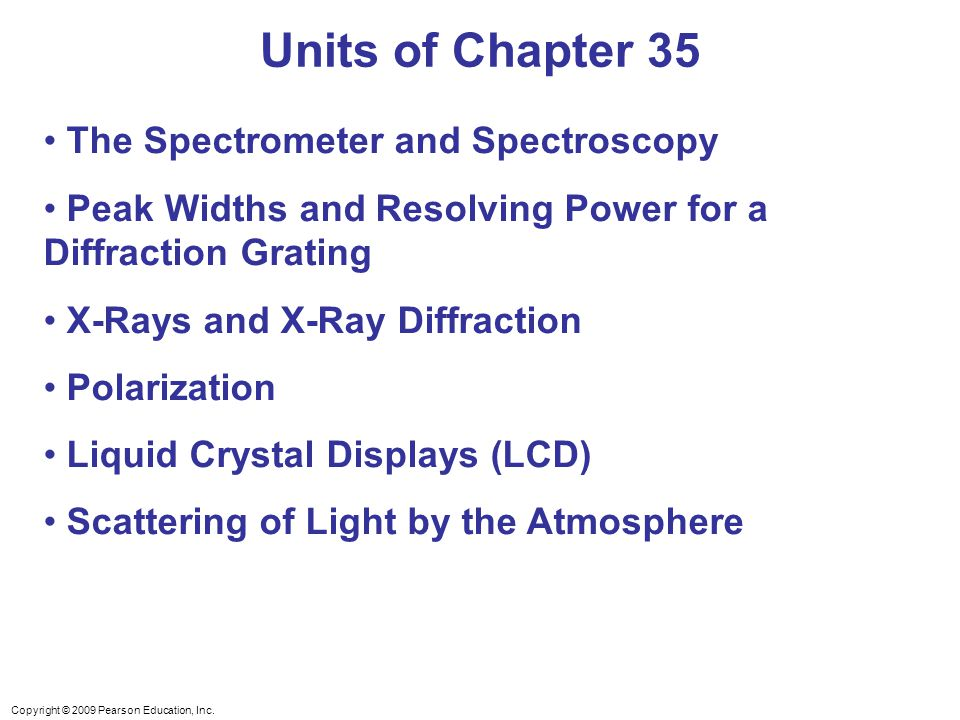 Units of Chapter 35 The Spectrometer and Spectroscopy