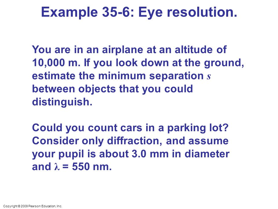 Example 35-6: Eye resolution.