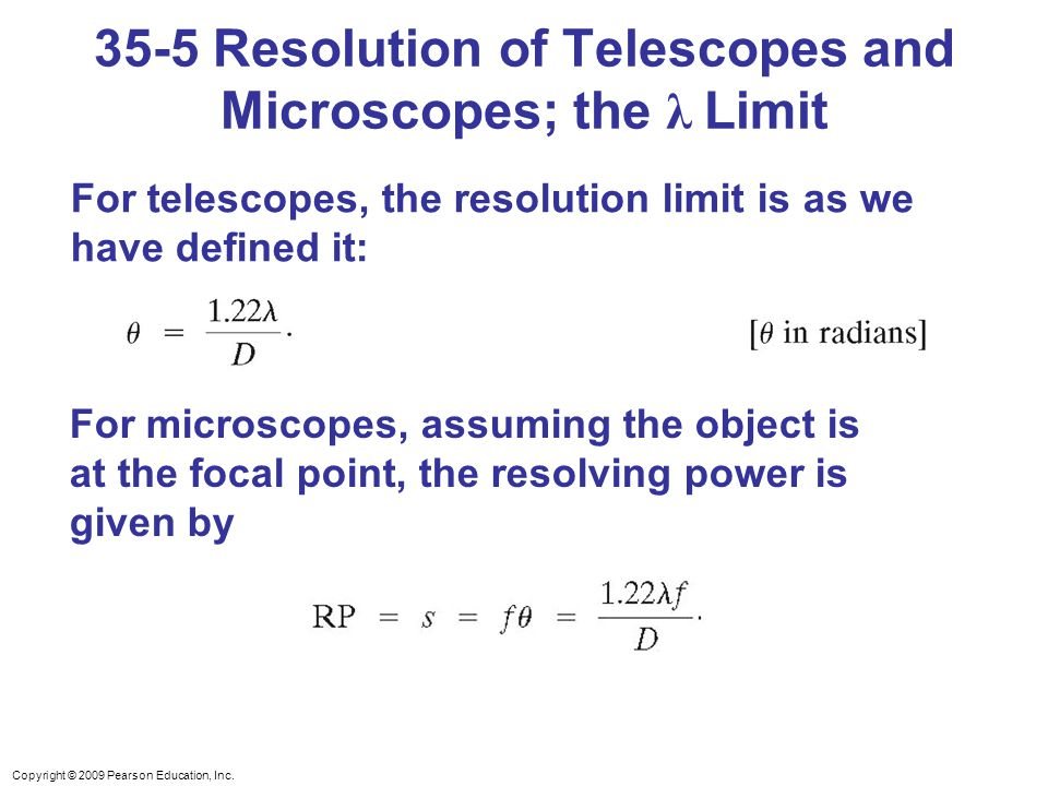 35-5 Resolution of Telescopes and Microscopes; the λ Limit