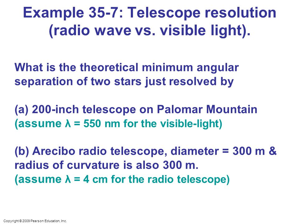 Example 35-7: Telescope resolution (radio wave vs. visible light).