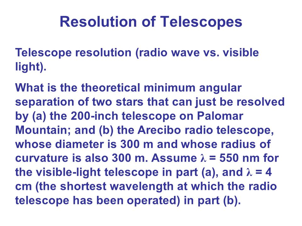 Resolution of Telescopes