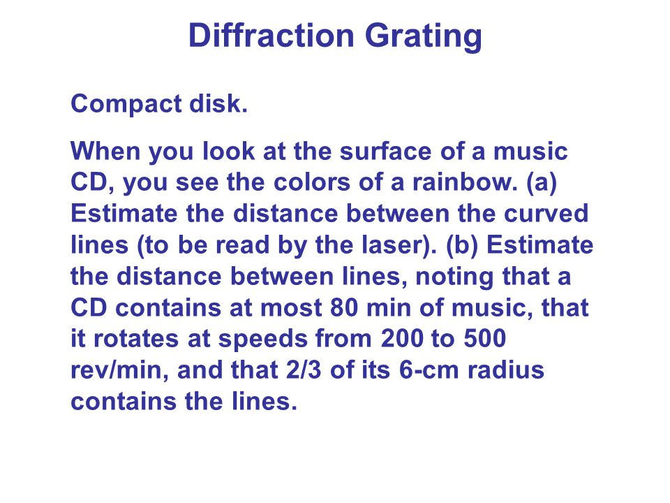 Diffraction Grating Compact disk.