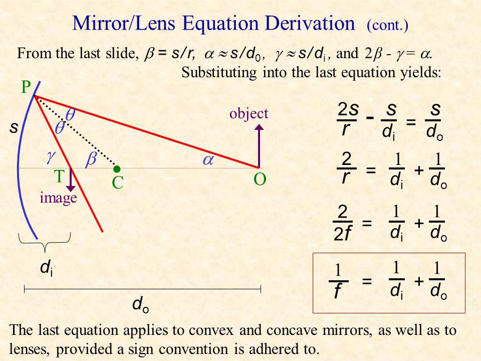 Mirror/Lens Equation Derivation (cont.)