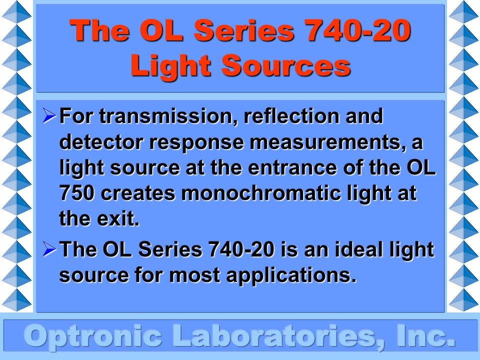 The OL Series 740-20 Light Sources