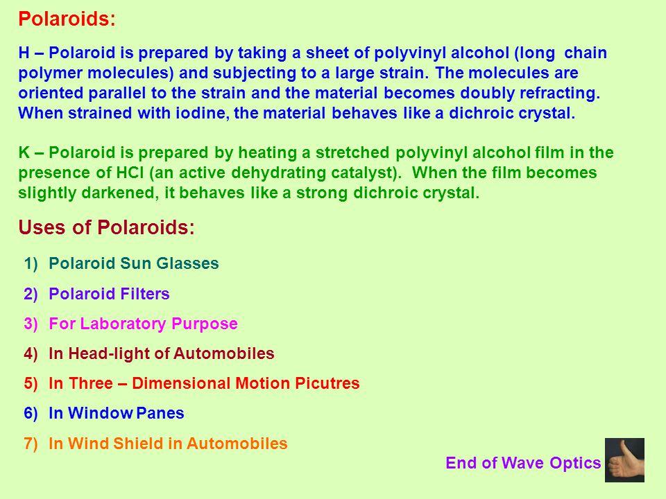 Polaroids: Uses of Polaroids: