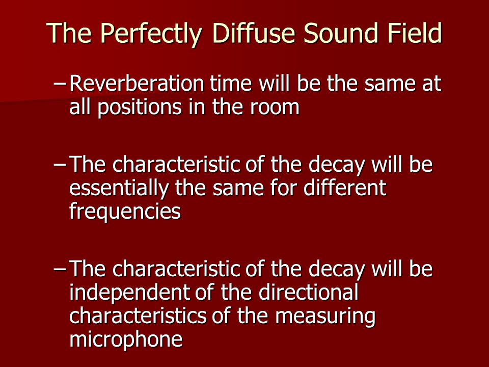 The Perfectly Diffuse Sound Field