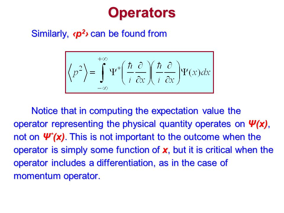 Operators Similarly, ‹p2› can be found from