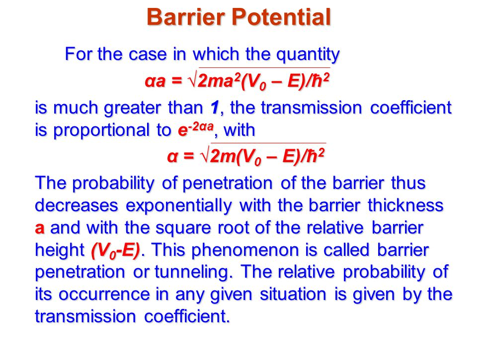 Barrier Potential For the case in which the quantity
