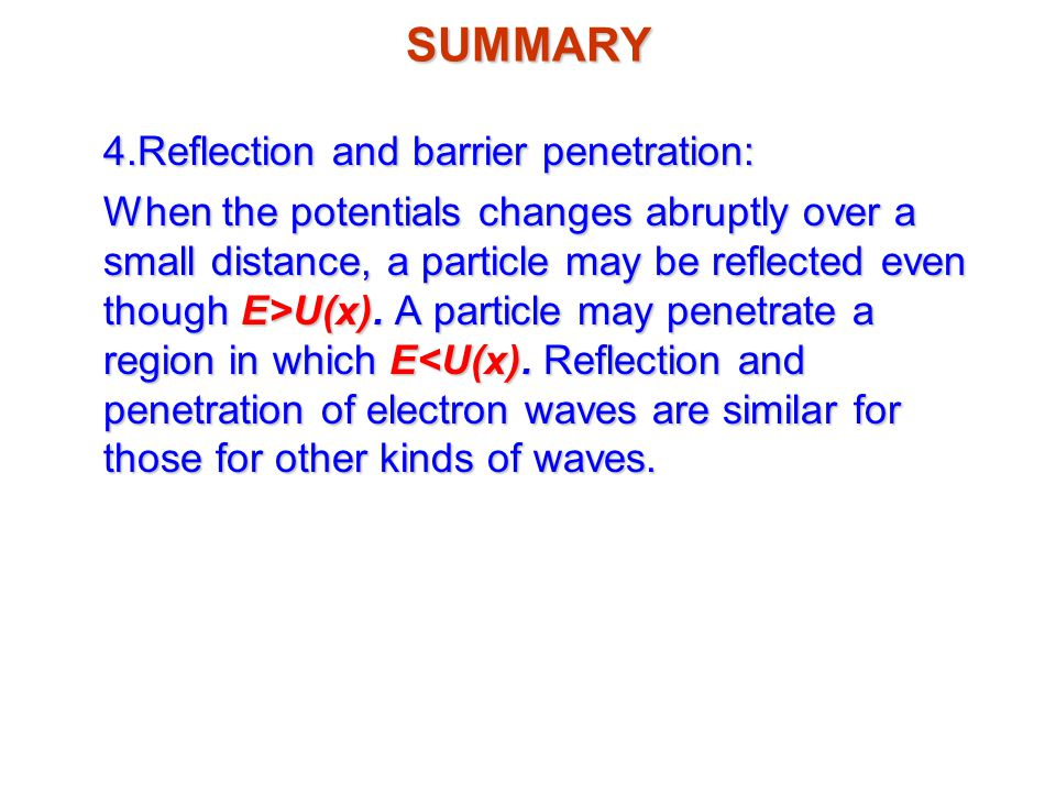 4.Reflection and barrier penetration: