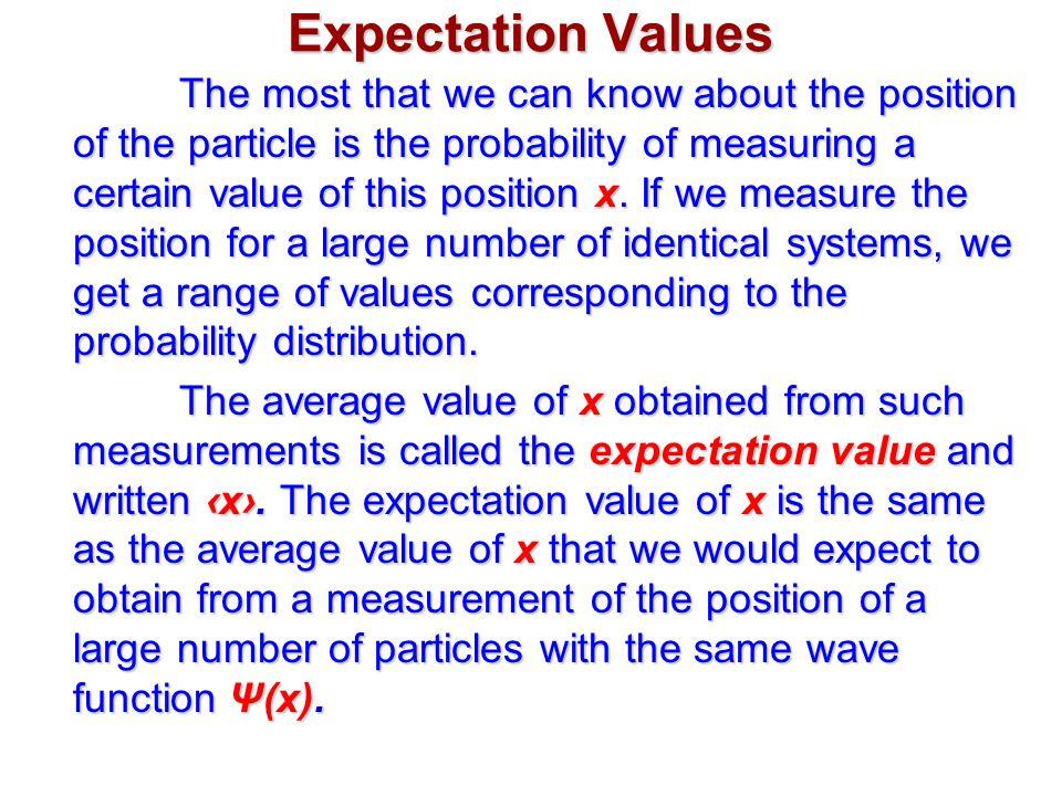 Expectation Values