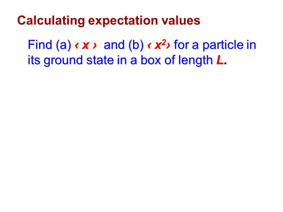 Calculating expectation values