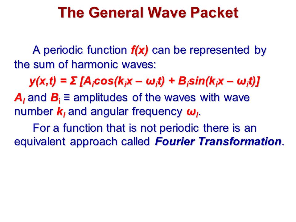 The General Wave Packet