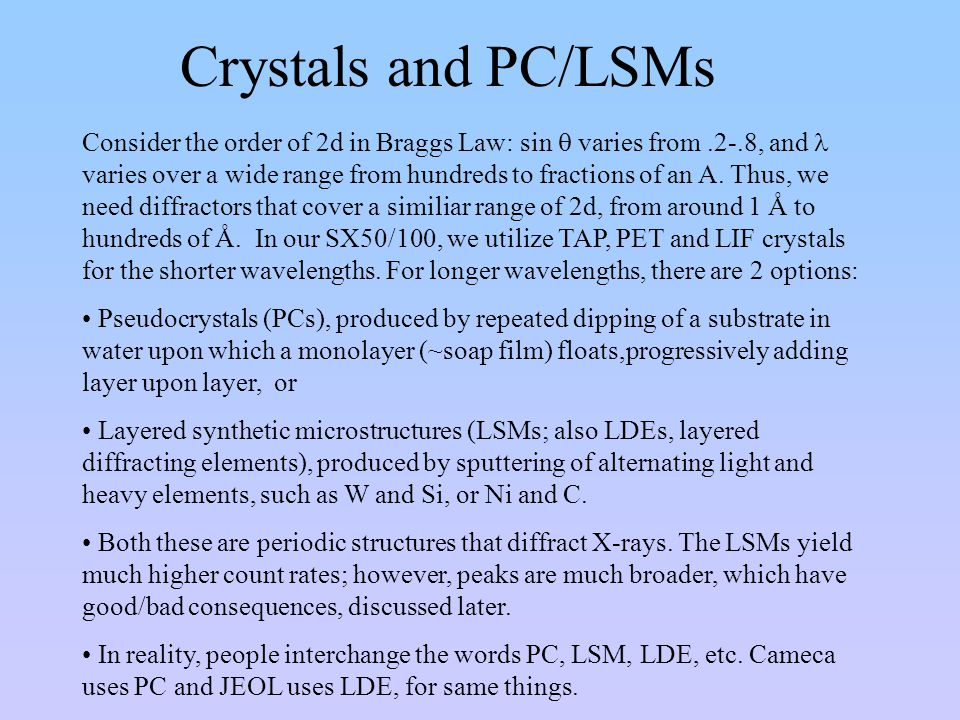 Crystals and PC/LSMs