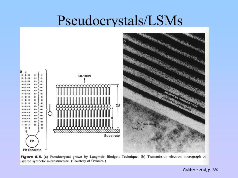 Pseudocrystals/LSMs Goldstein et al, p. 280