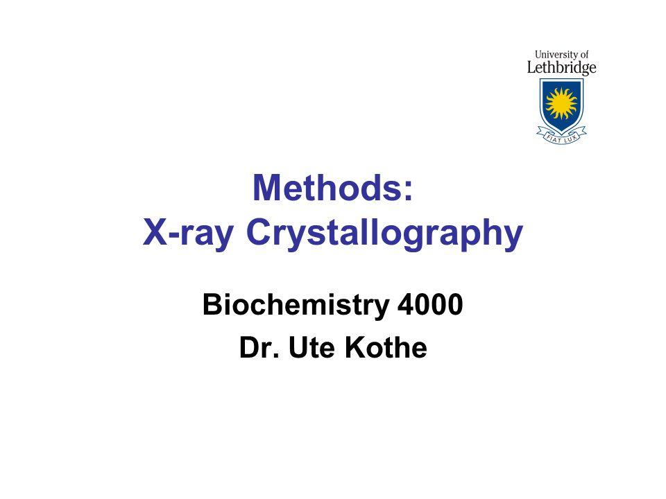 Methods: X-ray Crystallography
