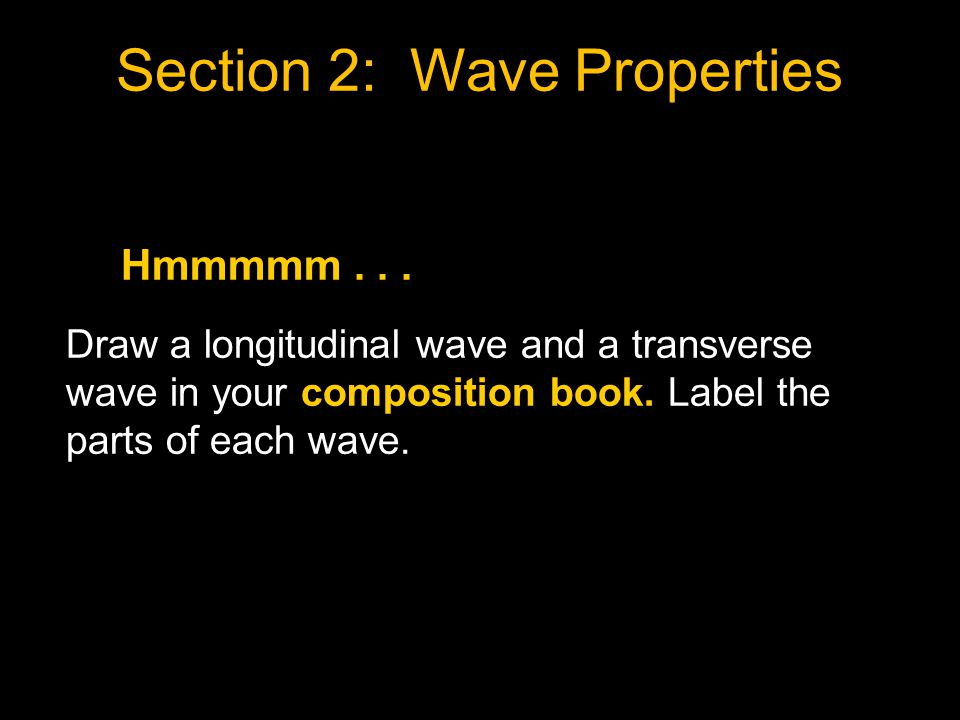Section 2: Wave Properties