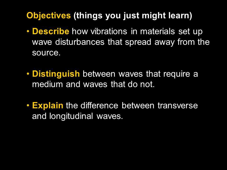Objectives (things you just might learn)