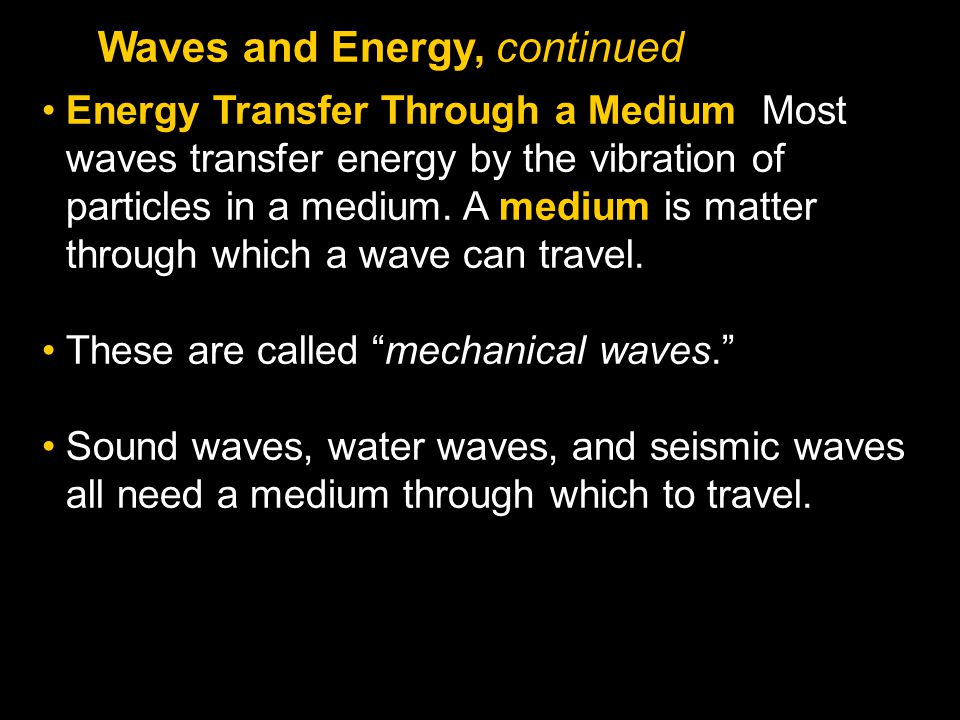 Waves and Energy, continued