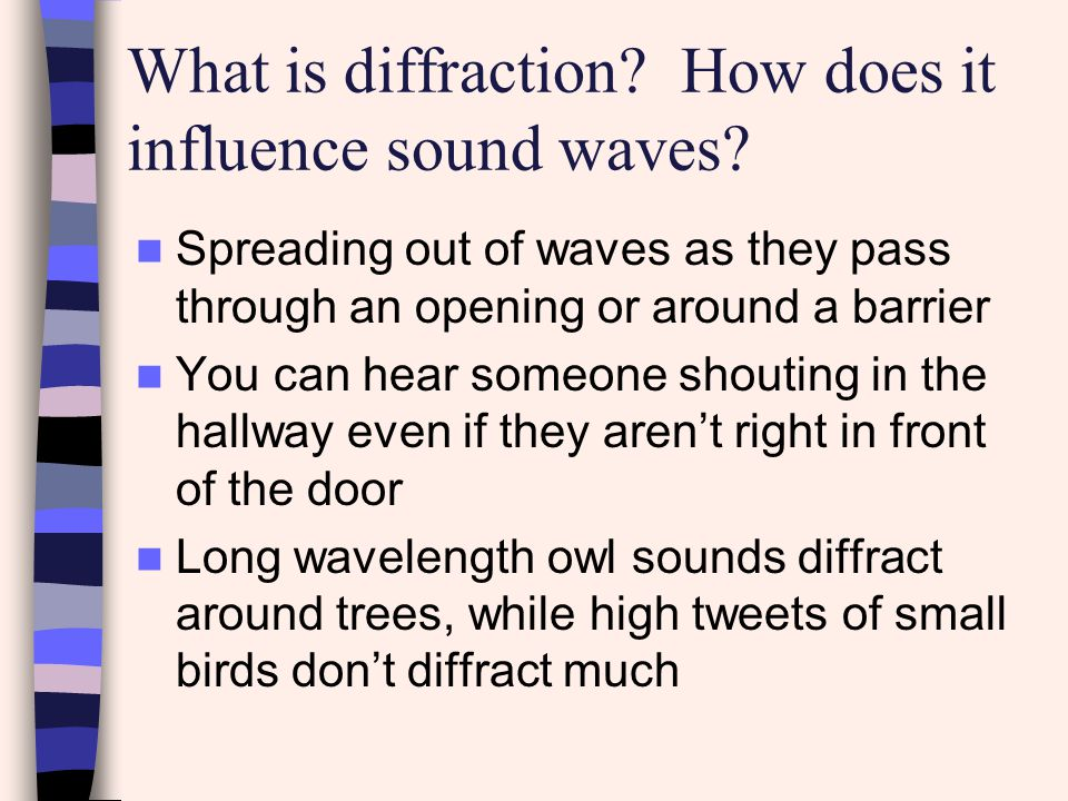 What is diffraction How does it influence sound waves