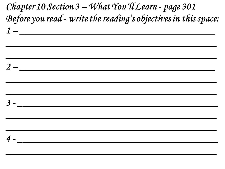 Chapter 10 Section 3 – What You'll Learn - page 301