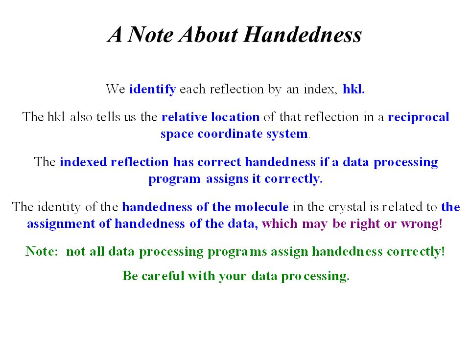 A Note About Handedness