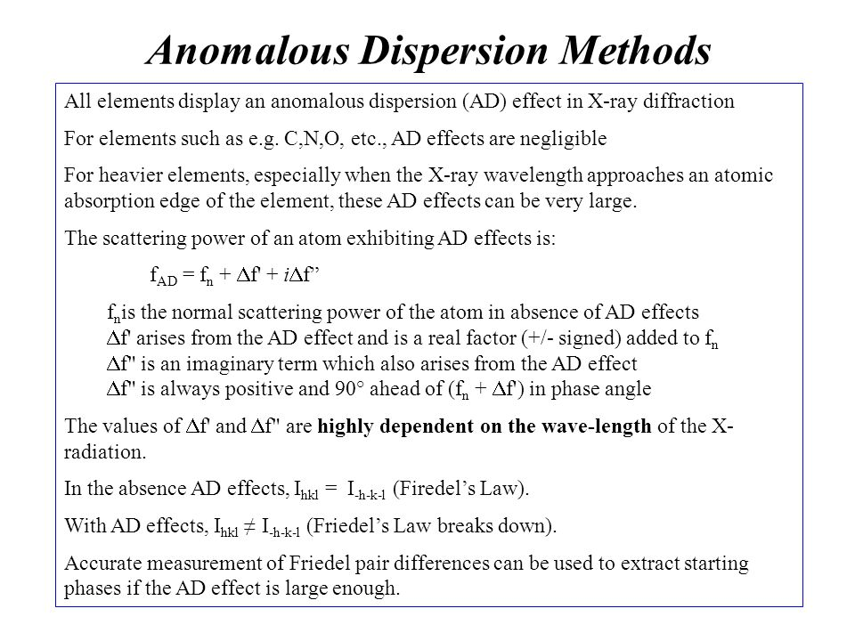 Anomalous Dispersion Methods
