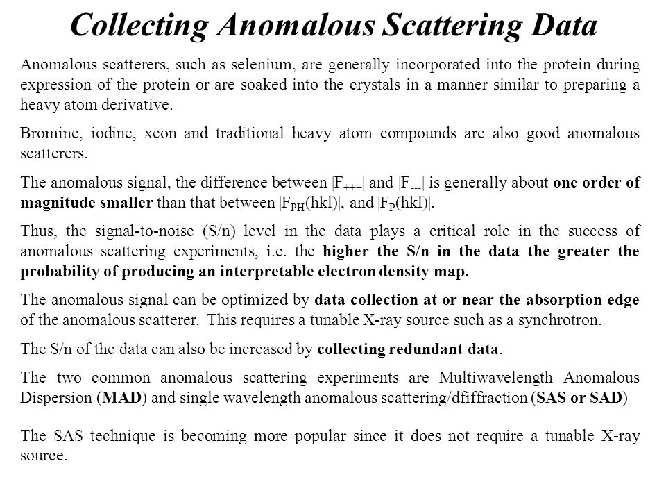 Collecting Anomalous Scattering Data